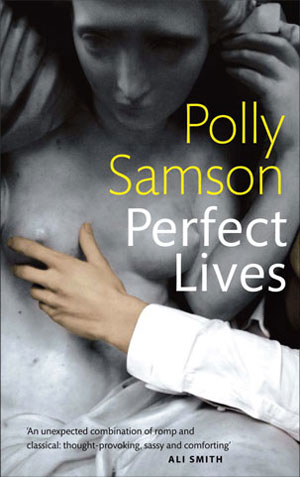 Polly Samson - Perfect Lives